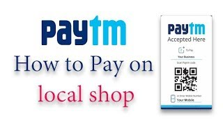How to pay money to near shop by paytm and get caseback.