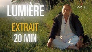 Lumière le film documentaire (nourriture pranique) // Extrait 20 min (HD) - VF