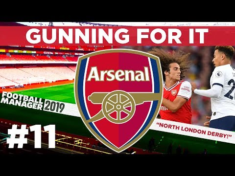 GUNNING FOR IT | PART 11 | NORTH LONDON DERBY | Football Manager 2019