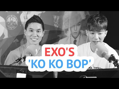 EXO's 'Ko Ko Bop' - Andy and Kevin Kim React