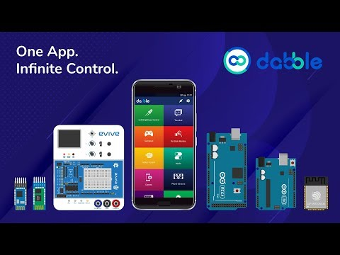 Dabble - Bluetooth Controller App for Arduino, ESP32 & evive (Supports HC-05 and HM-10)