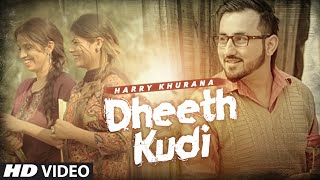 Dheeth Kudi – Harry Khurana