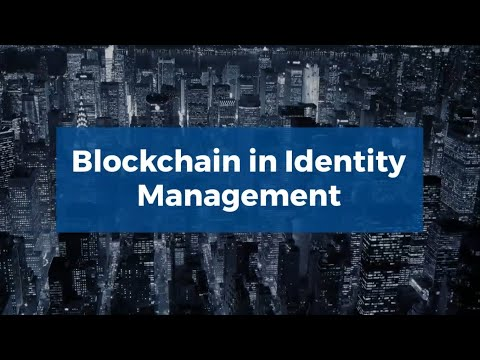 Blockchain in Identity Management