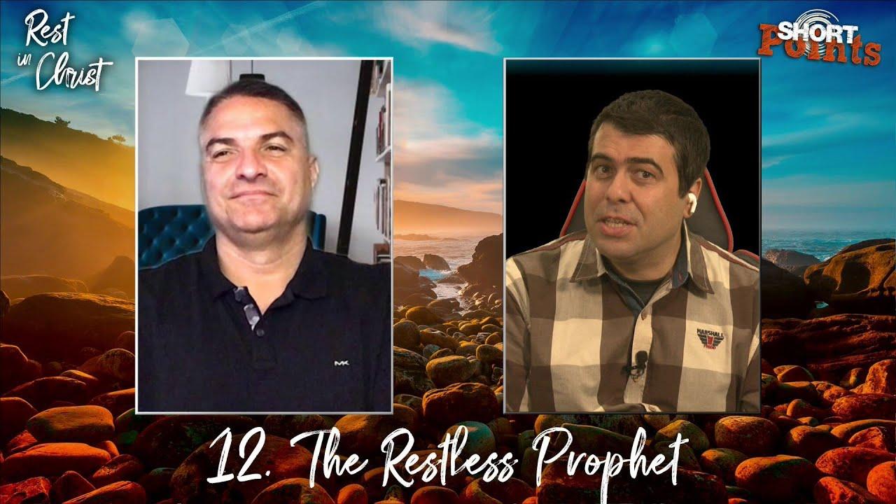 The Restless Prophet - Sabbath School Lesson 12, Q3, 2021
