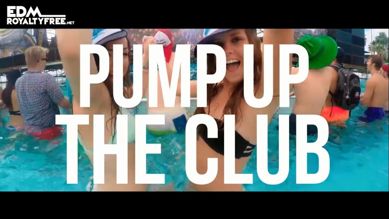 Pump Up The Club - Royalty Free Dance Background Music   FREE DOWNLOAD