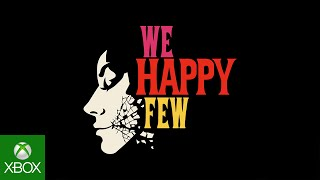 We Happy Few - Coming to Xbox One
