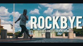 CLEAN BANDIT -   ROCKBYE   - Ruuh Silva [FREE STEP]BR 2k19