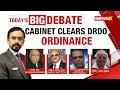 Cabinet Clears DRDO Ordinance | Major Push To Make DRDO 'Atmanirbhar' | NewsX
