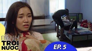 Bánh Trôi Nước - Tập 5: Chồng Bắt Vợ Ngủ Với Giang Hồ Để Trừ Nợ | Phim Ngắn Ý Nghĩa 2019