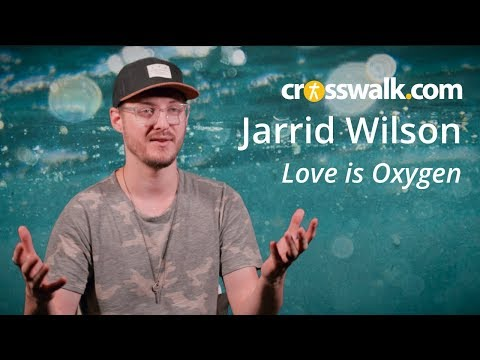 Love is Oxygen: An Interview with Jarrid Wilson