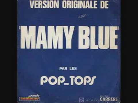 Pop Tops - Mamy Blue ( En Español