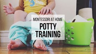 MONTESSORI AT HOME: Potty Training