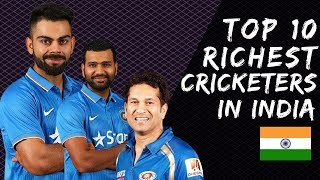 India's Top 10 Richest Cricketers all time