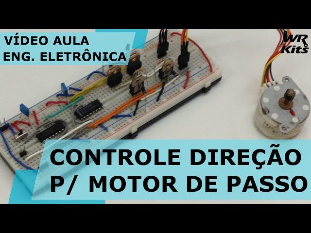CONTROLE DE VELOCIDADE E DIREÇÃO PARA MOTOR DE PASSO | Vídeo Aula #126