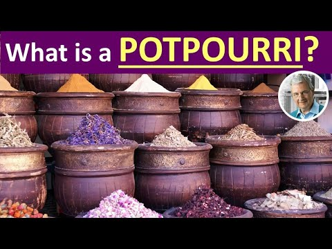 What Is A POTPOURRI?