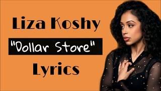 Dollar Store with Liza Koshy (Full Lyrics)