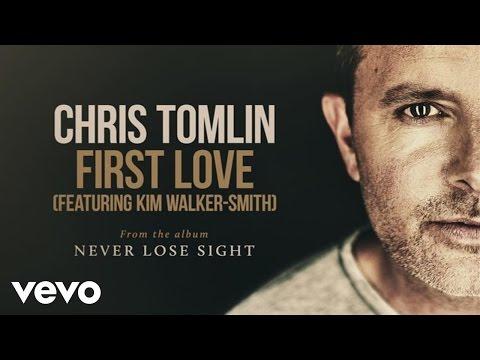 Chris Tomlin - First Love (Audio) ft. Kim Walker-Smith