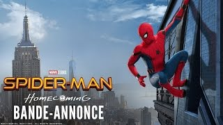 Spider-man : homecoming :  bande-annonce