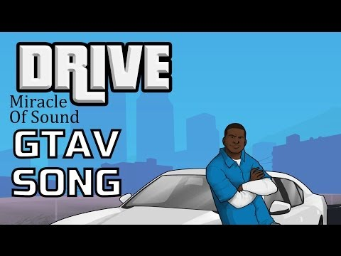 Miracle of Sound - GTA Drive