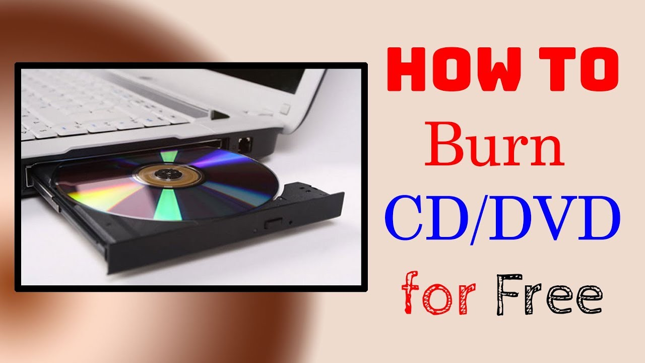 cd-dvd-burning-software-free-download-for-windows-7