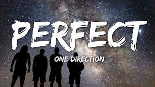 One Direction - Perfect (Lyrics)