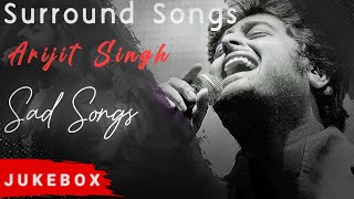 Arijit Singh 8D Surround Hindi Songs