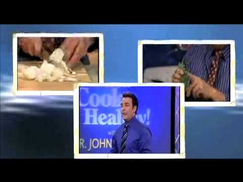 Intro to 2011 PBS Special: Eat and Cook Healthy with Dr John La Puma!