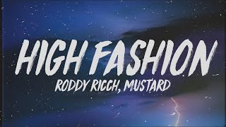 Roddy Ricch - High Fashion (Lyrics) ft. Mustard