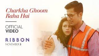 Charkha Ghoom Raha Hai – Ribbon – Kalki Koechlin Hindi Video Download New Video HD