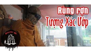 Khiếp Sợ Tượng X.ác Ướp - Wat Khunaram (Mummified Monk)