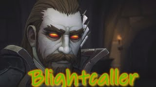The Story of Nathanos Blightcaller - Part 2 of 2 [Lore]