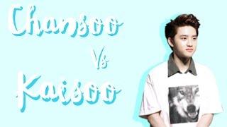 ♡ Chansoo vs. Kaisoo ♡