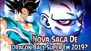 Nova Saga De Dragon Ball Super Em 2019?