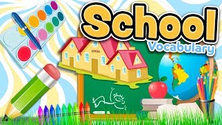 The SCHOOL and CLASSROOM vocabulary in English