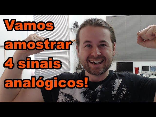 AMOSTRANDO 4 SINAIS COM RETENÇÃO | Conheça Eletrônica! #144