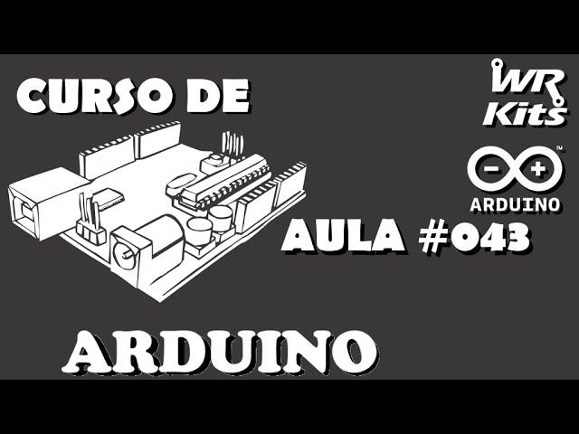 PROGRAMA PARA CONTROLE DE ANIMATRÔNICO | Curso de Arduino #043