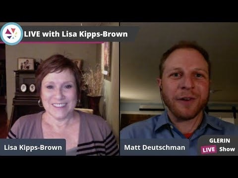 Connect Meaningfully With Clients: Matt Deutschman & Lisa Kipps-Brown