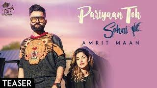 Pariyaan Toh Sohni – Amrit Maan
