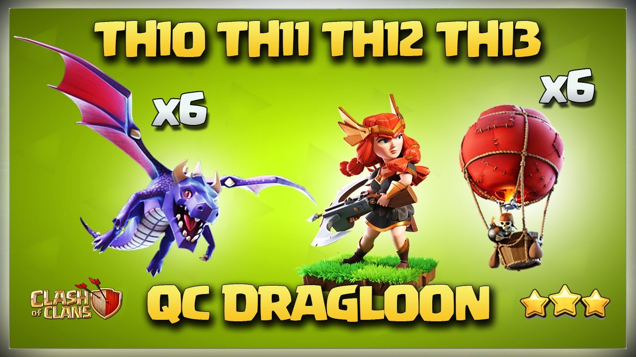 TH10 QC DRAGLOON* TH11 QC DragLoon* Th12 QC DragLoon* Th13 Qc DragLoon - Queen Charge DragLoon Coc