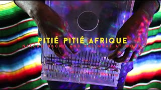 Njacko Backo And Kalimbas At Work - Pitié Pitié Afrique