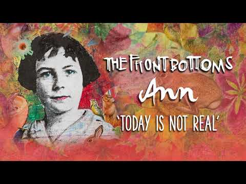 The Front Bottoms: Today Is Not Real (Official Audio)