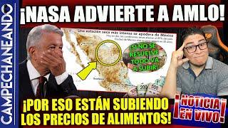 ¡ESTO PASO ASÍ! LA NASA LE ADVIERTE A AMLO ALGO GRAVE QUE NO PASABA EN MÉXICO DESDE HACE 30 AÑOS