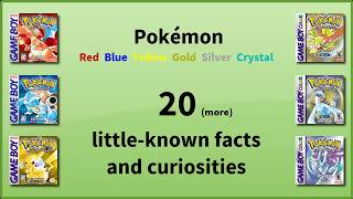 Pokemon R/B/Y/G/S/C - 20 (more) little-known facts and curiosities