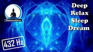 A Place of Dreams – Deep Relax/Sleep/Dream (432 Hz/1 Hour)