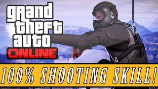 GTA 5: ONLINE | Fastest Way To Max Your Shooting Skill (Online Tips & Tricks)
