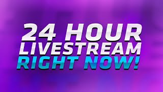 TRYING TO STREAM FOR 24 HOURS FAIL