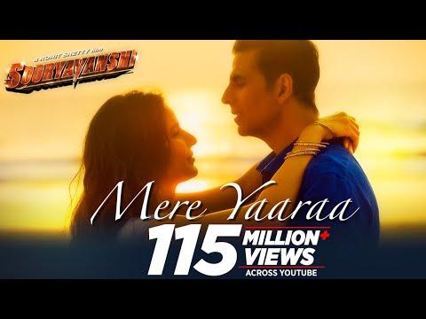 Mere Yaaraa full song from Sooryavanshi- Akshay Kumar, Katrina Kaif