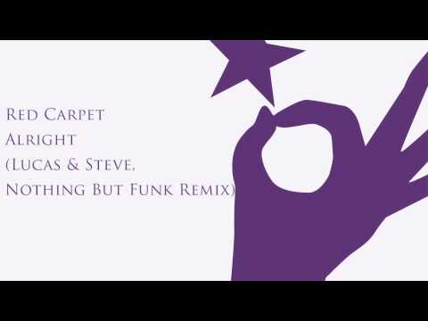Baixar Red Carpet - Alright 2014 (Lucas & Steve, Nothing But Funk Remix)