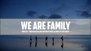 [No Copyright] We Are Family - Sad Piano & Violin Instrumental Music   By Vino Ramaldo