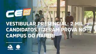 VESTIBULAR PRESENCIAL: 2 mil candidatos fizeram prova no Campus do Itaperi